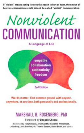 Nonviolent Communication 3rd Ed Life-Changing Tools for Healthy Relationships By Marshall B. Rosenberg
