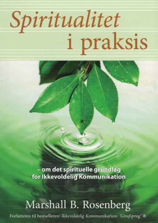 Spiritualitet i praksis bog af Marshall Rosenberg
